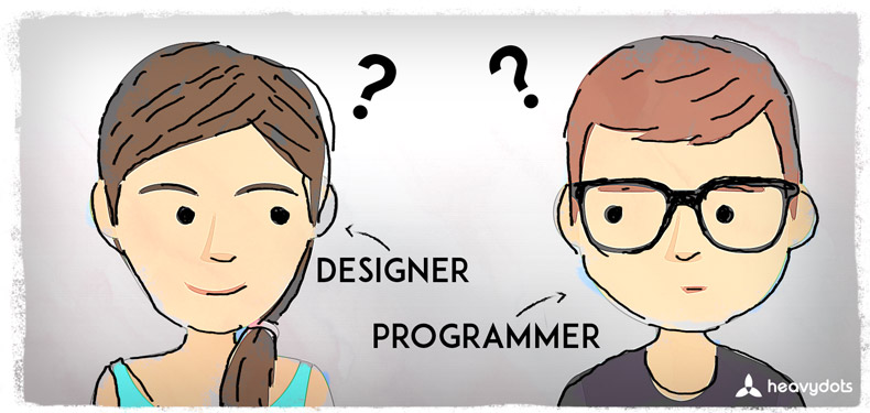 Tips for Designers and Programmers to get along.